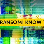 Stop Ransom! Know The Facts
